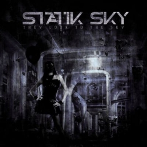 Statik Sky – They Look To The Sky CD 2011