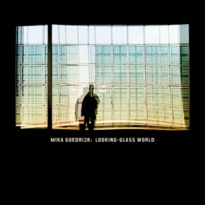 Mika Goedrijk Looking-Glass World CD 2010 ant-zen