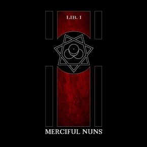 MERCIFUL NUNS LIB.1 CD 2010