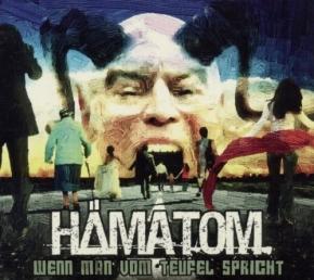 HÄMATOM Wenn Man Vom Teufel Spricht (Re-Release) CD Digipack 2019